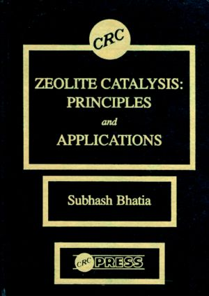 Zeolite Catalysts: Principles and Applications, 1st Edition (Hardback) book cover