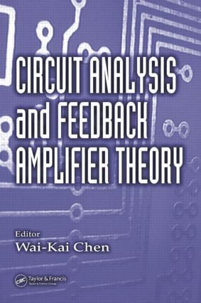 Circuit Analysis and Feedback Amplifier Theory: 1st Edition (Hardback) book cover