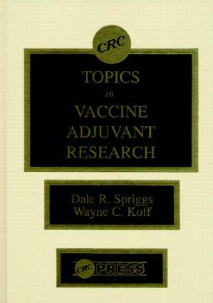 Topics in Vaccine Adjuvant Research: 1st Edition (Hardback) book cover