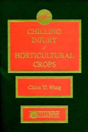 Chilling Injury of Horticultural Crops: 1st Edition (Hardback) book cover