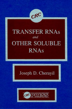 Transfer RNAs and Other Soluble RNAs: 1st Edition (Hardback) book cover