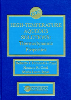 High-Temperature Aqueous Solutions: Thermodynamic Properties, 1st Edition (Hardback) book cover