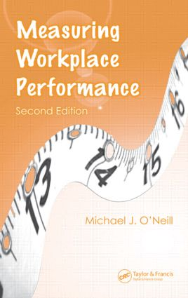 Measuring Workplace Performance: 2nd Edition (Hardback) book cover