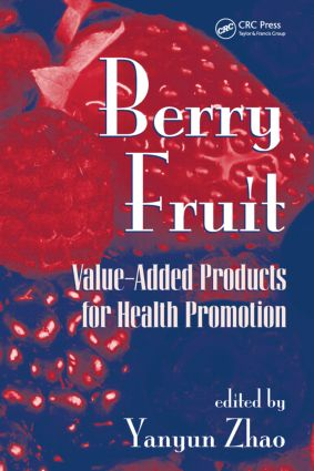 Berry Fruit: Value-Added Products for Health Promotion, 1st Edition (Hardback) book cover