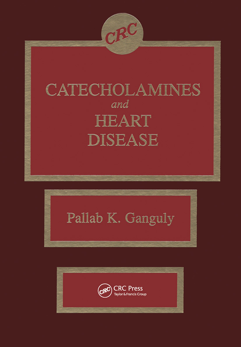 Catecholamines and Heart Disease: 1st Edition (Hardback) book cover