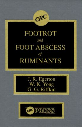 Footrot and Foot Abscess of Ruminants: 1st Edition (Hardback) book cover