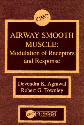 Airway Smooth Muscle: Modulation of Receptors and Response, 1st Edition (Hardback) book cover