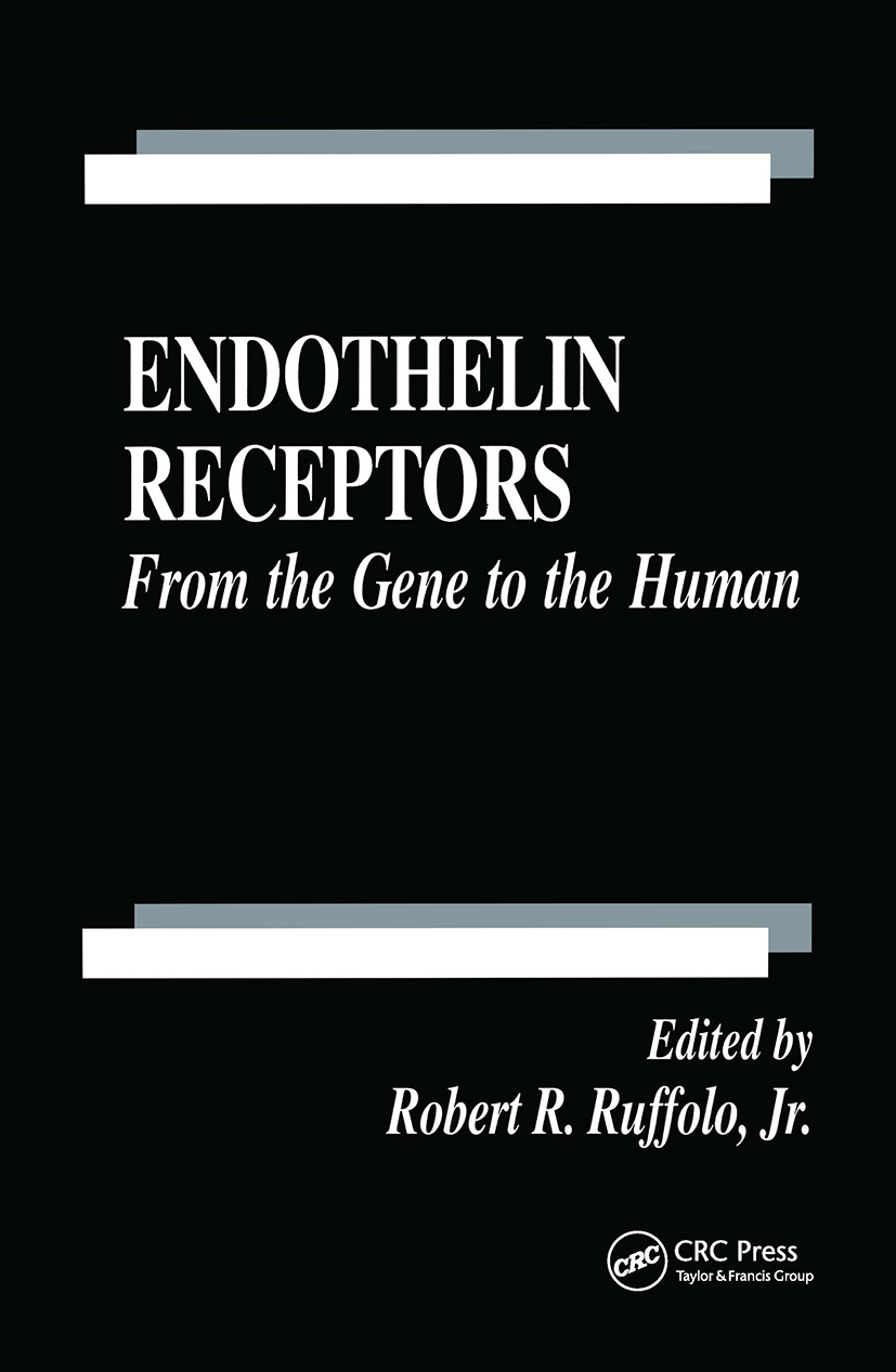 Endothelin Receptors: From the Gene to the Human, 1st Edition (Hardback) book cover
