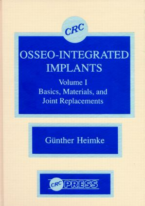 Osseo-Integrated Implants, Volume I: 1st Edition (Hardback) book cover