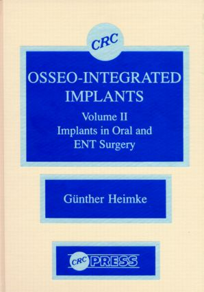 Osseo-Integrated Implants, Volume II: 1st Edition (Hardback) book cover