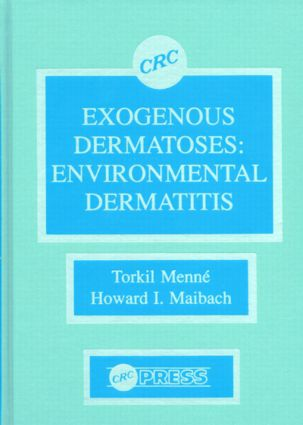 Exogenous Dermatoses: Environmental Dermatitis, 1st Edition (Hardback) book cover