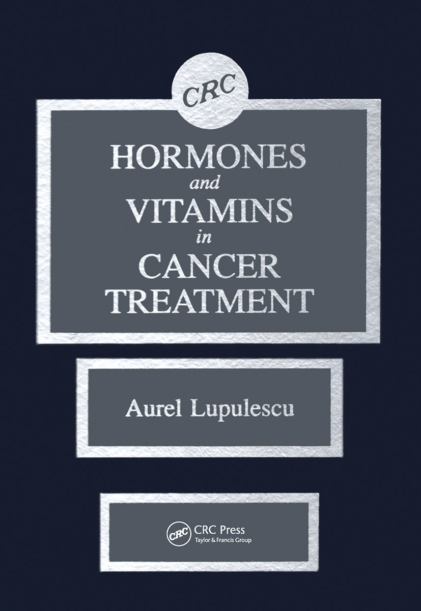 Hormones and Vitamins in Cancer Treatment: 1st Edition (Hardback) book cover