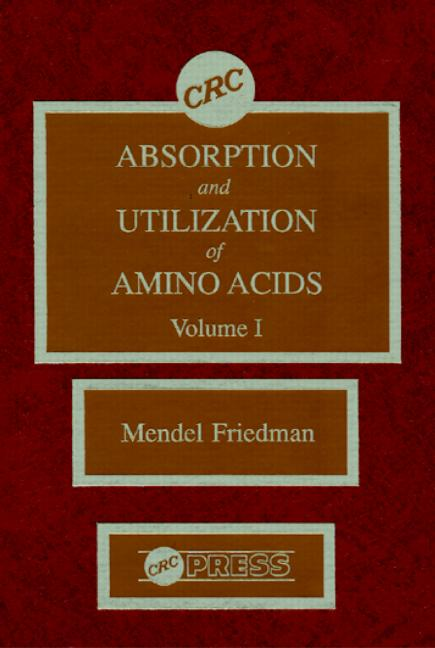 Absorption and Utilization of Amino Acids, Volume I: 1st Edition (Hardback) book cover