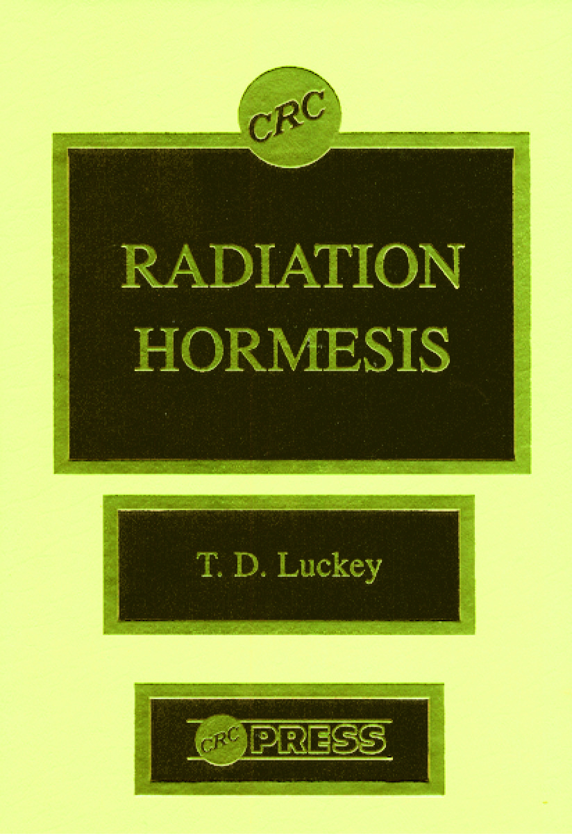 Radiation Hormesis: 1st Edition (Hardback) book cover
