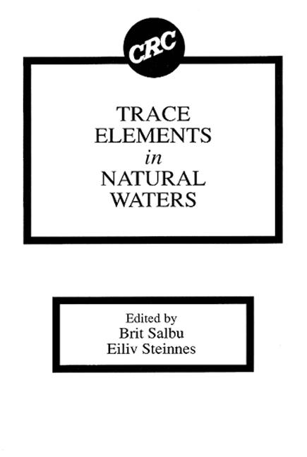 Trace Elements in Natural Waters: 1st Edition (Hardback) book cover