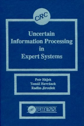 Uncertain Information Processing In Expert Systems: 1st Edition (Hardback) book cover
