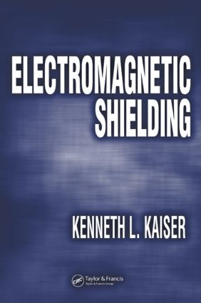 Electromagnetic Shielding: 1st Edition (Hardback) book cover