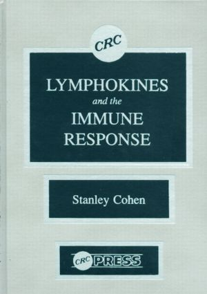 The Role of Lymphokines in the Immune Response: 1st Edition (Hardback) book cover