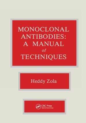 Monoclonal Antibodies: A Manual of Techniques, 1st Edition (Hardback) book cover