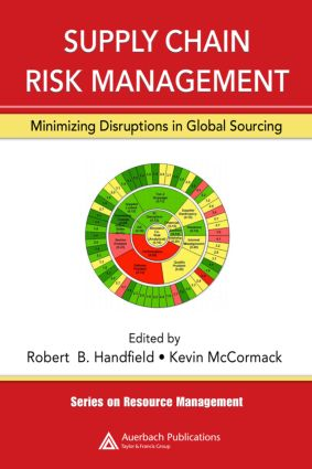 Supply Chain Risk Management: Minimizing Disruptions in Global Sourcing, 1st Edition (Hardback) book cover