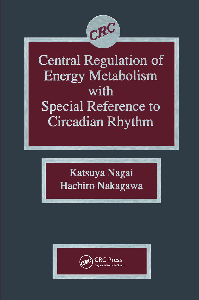 Central Regulation of Energy Metabolism With Special Reference To Circadian Rhythm: 1st Edition (Hardback) book cover
