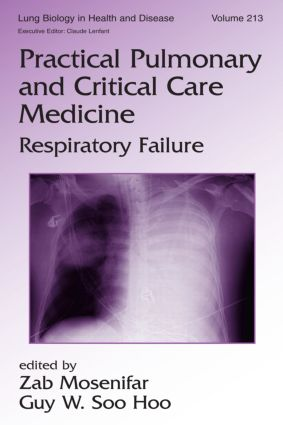 Practical Pulmonary and Critical Care Medicine: Respiratory Failure, 1st Edition (Hardback) book cover
