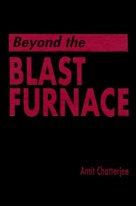 Beyond the Blast Furnace: 1st Edition (Hardback) book cover