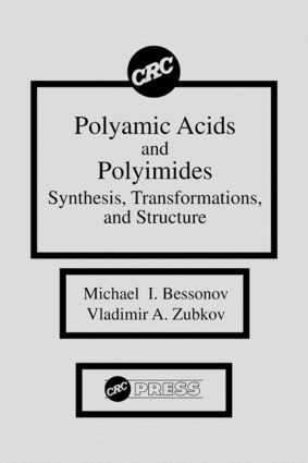 Polyamic Acids and Polyimides: Synthesis, Transformations, and Structure, 1st Edition (Hardback) book cover