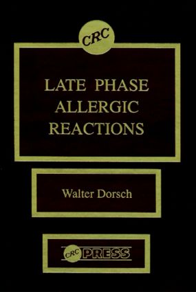 Late Phase Allergic Reactions: 1st Edition (Hardback) book cover