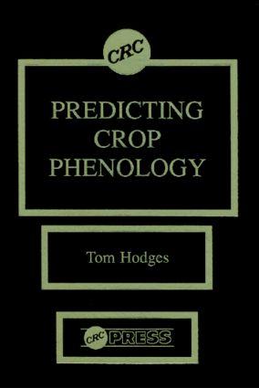 Predicting Crop Phenology: 1st Edition (Hardback) book cover