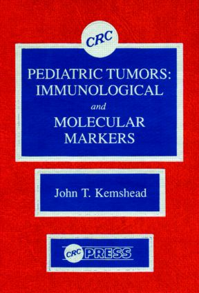 Pediatric Tumors: Immunological and Molecular Markers, 1st Edition (Hardback) book cover