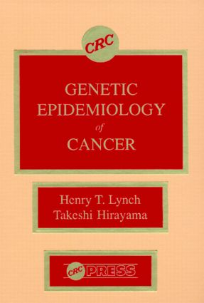 Genetic Epidemiology of Cancer: 1st Edition (Hardback) book cover