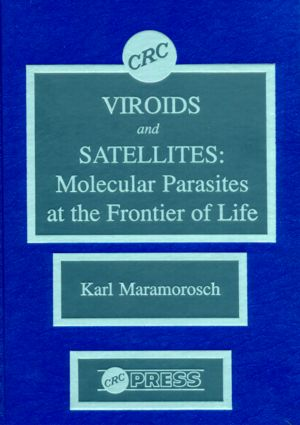 Viroids and Satellites: Molecular Parasites at the Frontier of Life, 1st Edition (Hardback) book cover