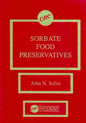 Sorbate Food Preservatives: 1st Edition (Hardback) book cover
