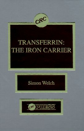 Transferrin: The Iron Carrier, 1st Edition (Hardback) book cover