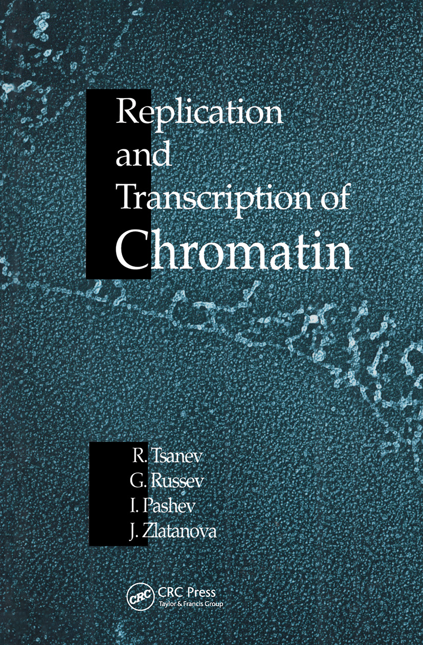 Replication and Transcription of Chromatin: 1st Edition (Hardback) book cover