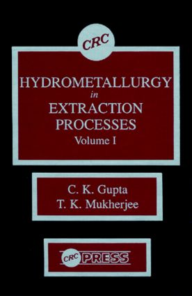 Hydrometallurgy in Extraction Processes, Volume I: 1st Edition (Hardback) book cover