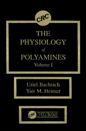 The Physiology of Polyamines, Volume I: 1st Edition (Hardback) book cover