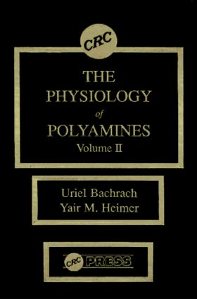 The Physiology of Polyamines, Volume II: 1st Edition (Hardback) book cover