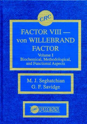 Factor VIII - von WIllebrand Factor, Volume I: 1st Edition (Hardback) book cover