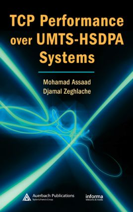 TCP Performance over UMTS-HSDPA Systems: 1st Edition (Hardback) book cover