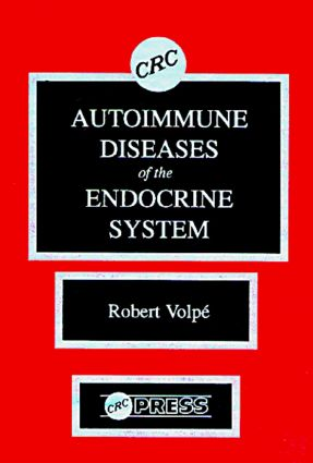 Autoimmune Diseases of the Endocrine System: 1st Edition (Hardback) book cover
