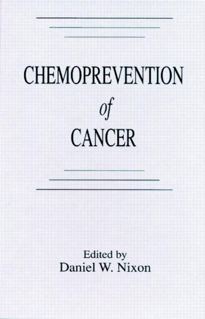 Chemoprevention of Cancer: 1st Edition (Hardback) book cover