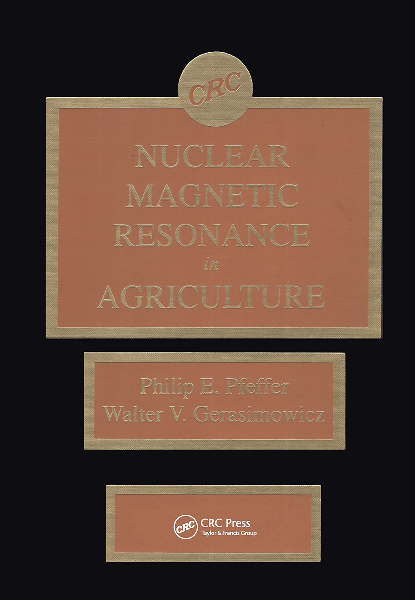 Nuclear Magnetic Resonance in Agriculture: 1st Edition (Hardback) book cover