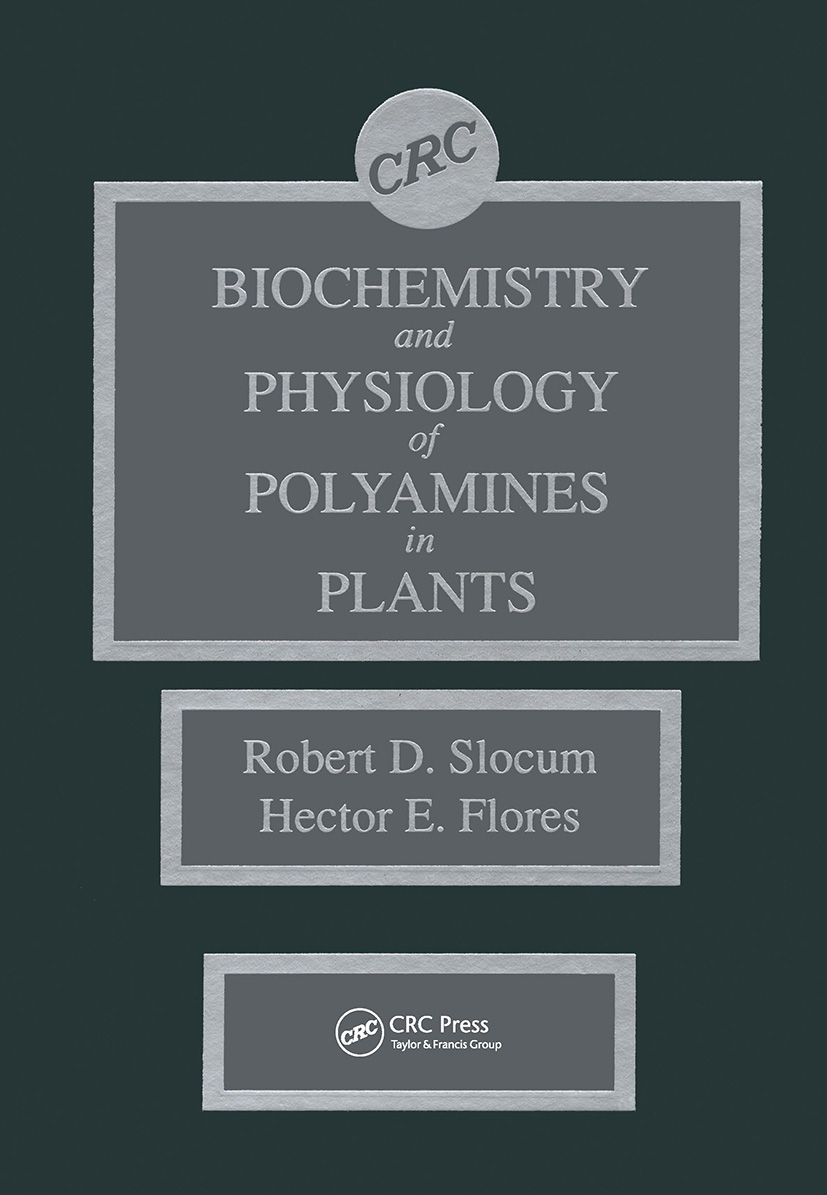Biochemistry and Physiology of Polyamines in Plants: 1st Edition (Hardback) book cover