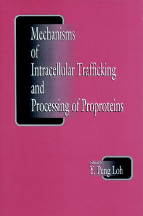 Mechanisms of Intracellular Trafficking and Processing of Proproteins: 1st Edition (Hardback) book cover