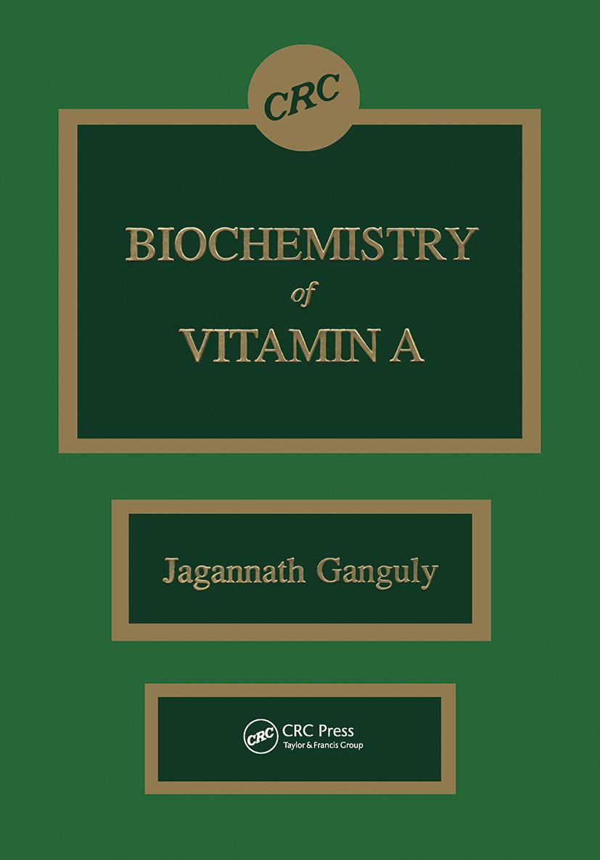 Biochemistry of Vitamin A: 1st Edition (Hardback) book cover
