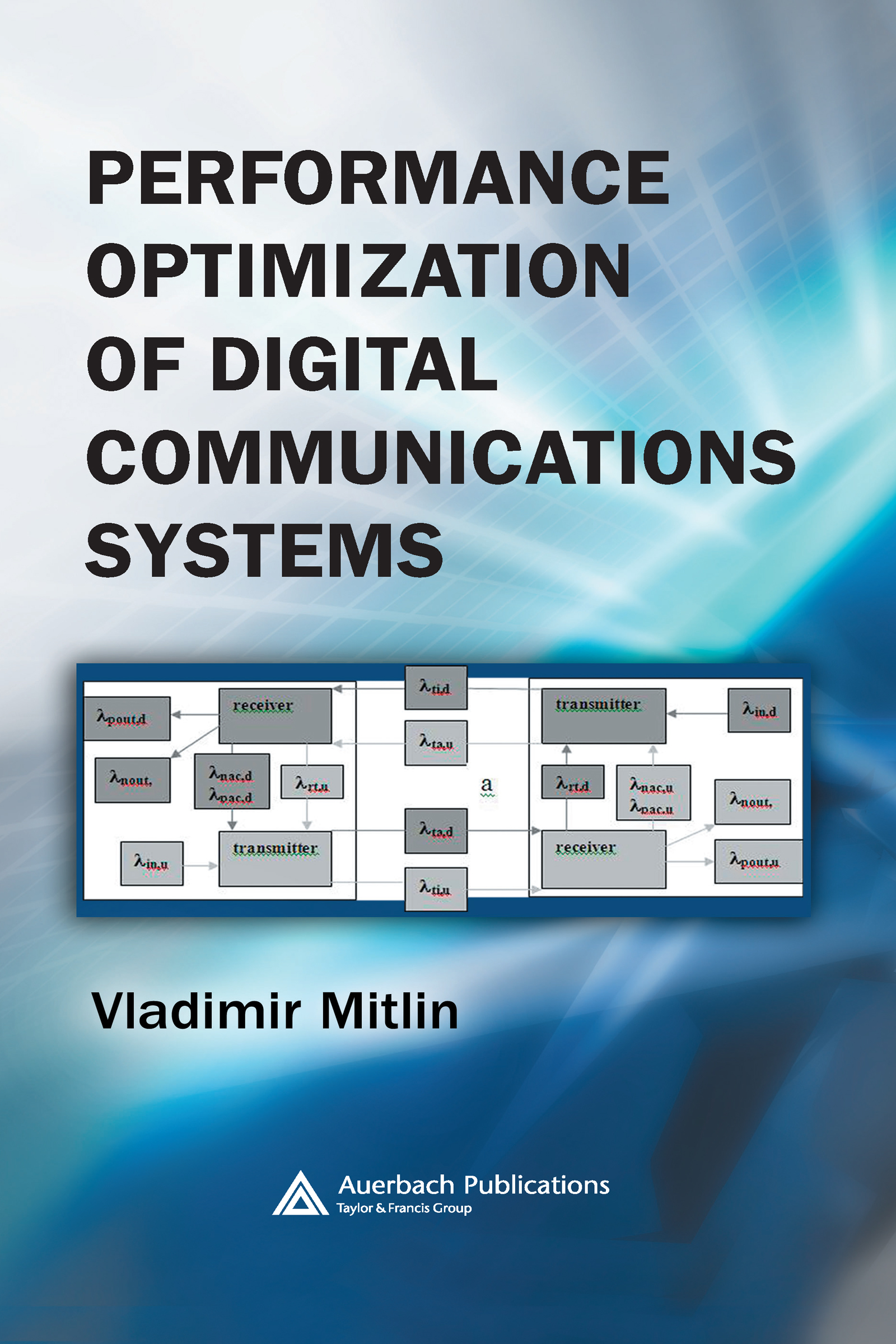Performance Optimization of Digital Communications Systems: 1st Edition (Hardback) book cover