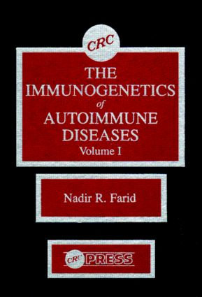 The Immunogenetics of Autoimmune Diseases, Volume I: 1st Edition (Hardback) book cover