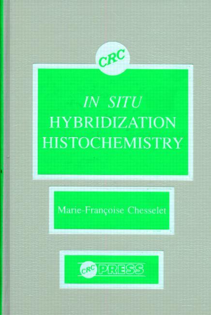 In Situ Hybridization Histochemistry: 1st Edition (Hardback) book cover